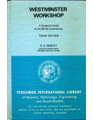 Westminster Workshop A Student's Guide to the British Constitution