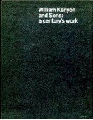 William Kenyon and Sons : A Century's Work (Signed By Sir George Kenyon)