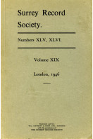 Surrey Record Society 1946 Number XLV, XLVI - Volume XIX : Abstract of Surrey Feet of Fines 1509-1558