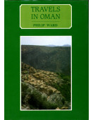 Travels in Oman : On the Track of the Early Explorers