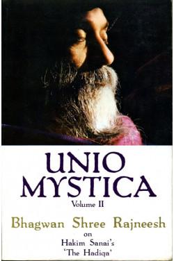 Unio Mystica: volume. 2 (II) : Talks on Hakim Sanai's 'The Hadiqa'