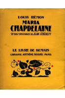 Maria Chapdelaine : 29 Bois Originaux de Jean Lebedeff. (Le Livre de Demain No. 64)