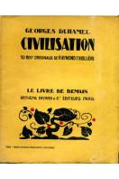 Civilisation 1914-1917 : 50 Bois Originaux de Raymond Thiolliere. (Le Livre de Demain No. 52)