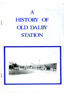 A History of Old Dalby Station  - in pictures and Words