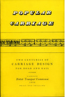 Popular Carriage : Two Centuries of Carriage Design for Road and Rail