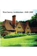 West Surrey Architecture: 1840-2000