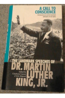 A Call To Conscience: The landmark speeches of Dr Martin Luther King Jr.