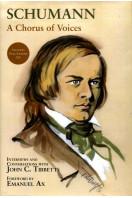 Schumann: A Chorus of Voices (includes the CS)
