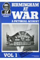 Birmingham at War: Vol. 1 (Signed By Author)