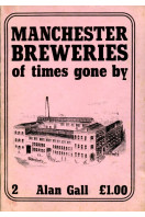 Manchester Breweries of Times Gone by: No. 2