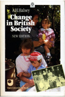 Change in British Society : Based on the Reith Lectures (New Enlarged Edition)