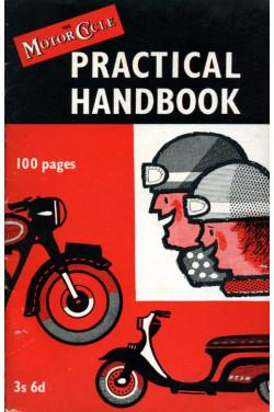 The Motor Cycle Practical Handbook