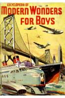 Encyclopedia of Modern Wonders for Boys