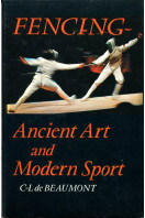 Fencing: Ancient Art and Modern Sport (revised edition)