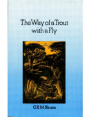 The Way of a Trout with a Fly