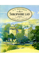 A Shropshire Lad (Illustrated in Colour)
