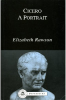 Cicero: A Portrait (Bristol Classical Paperbacks)