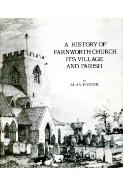 A History of Farnworth Church, Its Village and Parish