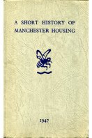 A Short History of Manchester Housing