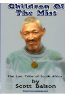 Children of the Mist: The Lost Tribe of South Africa