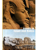 Travels in Egypt and Nubia (Great Adventurers)