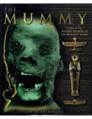 The Mummy : Unwrap the Ancient Secrets of the Mummies' Tombs
