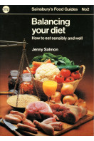 Balancing Your Diet : Sainsbury's Food Guides No 2