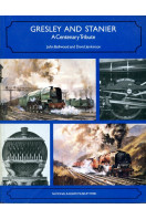 Gresley and Stanier: A Centenary Tribute