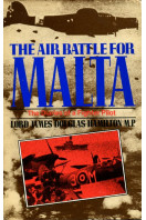 Air Battle for Malta: Diaries of a Fighter Pilot