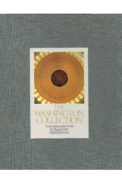 The Washington Collection: Twelve Lithographic Prints By Thomas Stiltz: Portfolio One