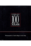 Sunderland's 100th Year in the Football League: A Photographic History (Signed By Club Chairman)