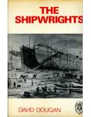 The Shipwrights : The History of the Shipconstructors' and Shipwrights' Association 1882-1963