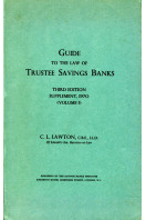 Guide to the Law of Trustee Savings Banks : Volume I