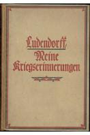 Meine Kriegserinnerungen 1914 - 1918. Mit zahlreichen Skizzen und Pl