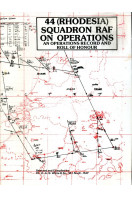 44 (Rhodesia) Squadron RAF on Operations : An Operations Record and Roll of Honour