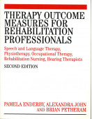 Therapy Outcome Measures for Rehabilitation Professionals: Speech and Language Therapy, Physiotherapy, Occupational Therapy