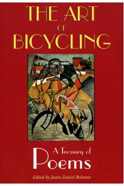 The Art of Bicycling: A Treasury of Poems