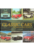 Classic Cars : Celebrating the Legends