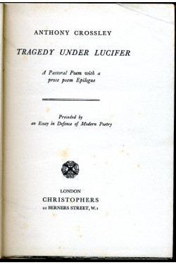 Tragedy Under Lucifer : A Pastoral Poem with a prose poem Epilogue (Signed By Author)