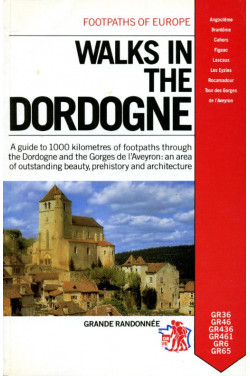 Walks in the Dordogne (Footpaths of Europe)