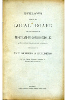 Byelaws Made By the Local Board for the District of Mottram-in-Longdendale (1881)