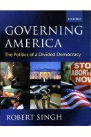 Governing America: The Politics of a Divided Democracy