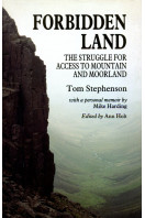 Forbidden Land: Struggle for Access to Mountain and Moorland