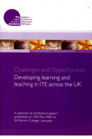 Challenges and Opportunities : Developing Learning and Teaching in ITE Across the UK