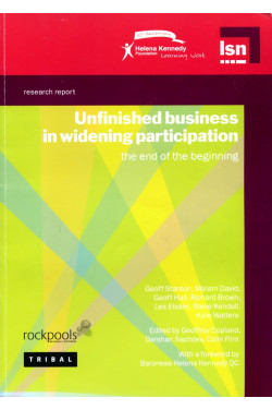 Unfinished Business in Widening Participation: The End of the Beginning