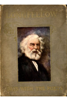 A Day with Henry Wadsworth Longfellow