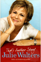 That's Another Story: The Autobiography