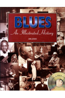 Blues: An Illustrated History (With CD)