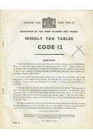 Income Tax Year 1944-45 : Weekly Tax Tables Code 12