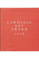 Carnegie Art Award 2006 (with DVD)
